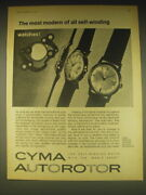 1962 Cyma Autorotor Watch Ad - The Most Modern Of All Self-winding Watches
