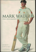 Mark Waugh - The Biography By James Knight - Hardcover Book - Cricket Bio