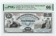 1881 The Dominion Bank, Face Proof 5 Note Cat2201204p1 Pmg Unc 66 Epq