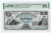 1881 The Dominion Bank Face Proof 5 Note Cat2201204p1 Pmg Ch Unc 64