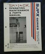 Skyjack Sjpx 25 And 35 Man Lift Aerial Bucket Operators And Parts Manual Very Good