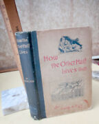 How The Other Half Lives1890jacob A Riis1st Editionillust