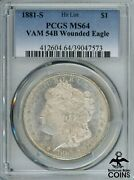 1881-s United States Silver Morgan Dollar Coin Pcgs Ms64 Vam 54b Wounded Eagle