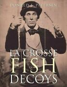 La Crosse Fish Decoys, Like New Used, Free Shipping In The Us