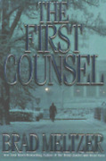 The First Counsel By Brad Meltzer New