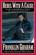 Rebel With A Cause - Paperback By Graham Franklin - Good