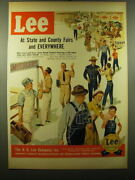 1950 Lee Work Clothes Ad - At State And County Fairs And Everywhere