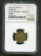 Civil War Token Troy Ny Oliver Boutwell Miller Ngc Au58 You Do The Grading
