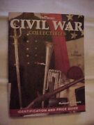 Civil War Collectibles 3rd Edition By Lewis Antique Value And Id Guide 2009
