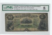 1888 Commercial Bank Of Newfound 1851802 2 Note Pmg Vg-8 Sn00282