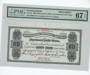 1906 Newfoundland Cash Note Nf-4fs Andcent.80 Note Sn 00000 Pmg Specimen 67 Ppq