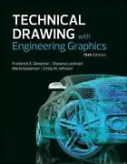 Technical Drawing With Engineering Graphics, Hardcover By Giesecke, Frederick...