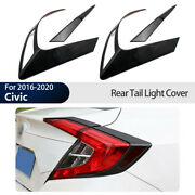 Rear Tail Light Lamp Frame Molding Cover Trim Fit For Honda Civic 10th 2016-2019