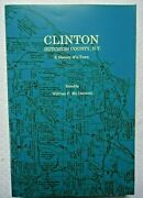 Clinton A History Of A Town Dutchess County Ny By William Mc Dermott Softcover