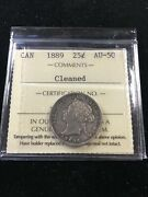 1889 Iccs Graded Canadian 25 Cent Au-50 Cleaned