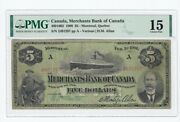 1906 Merchants Bank Of Canada 5 Cat4601602 Sn2491297 Pmg F-15