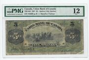 1907 Union Bank Of Canada 5 Cat7301404 Sn442660 Pmg F-12 Corner Split