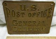 Vintage -- Post Office -- General Delivery -- Sign Or Plague -- Nice