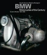Bmw Motorcycles Of The Century Guide To Models 1923-2000 By Claudio Somazzi
