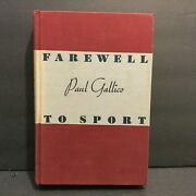 Farewell To Sport By Paul Gallico 1938 First Edition - Personalized Signature