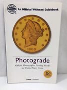 Whitman Photograde Coin Grading Guide James F Ruddy 18th Edition Us Coins 1995