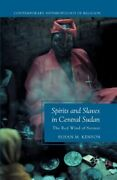 Spirits And Slaves In Central Sudan The Red Wind Of Sennar Paperback By Ke...