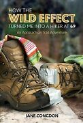 How The Wild Effect Turned Me Into A Hiker At 69 An Appalachian Trail Adven...