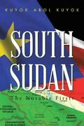 South Sudan The Notable Firsts Paperback By Kuyok Kuyok Abol Brand New ...