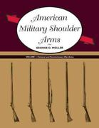 American Military Shoulder Arms Colonial And Revolutionary War Arms Paperb...