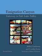 History Of Emigration Canyon Gateway To Salt Lake Valley Paperback By Furse...