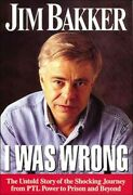 I Was Wrong, Paperback By Bakker, Jim, Brand New, Free Shipping