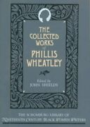Collected Works Of Phillis Wheatley, Paperback By Wheatley, Phillis Shields,...