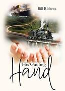 His Guiding Hand, Brand New, Free Shipping