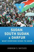 Sudan South Sudan And Darfur What Everyone Needs To Know Paperback By Na...