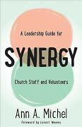 Synergy A Leadership Guide For Church Staff And Volunteers Paperback By Mi...