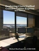 Deploying Cisco Unified Contact Center Express, Brand New, Free Shipping