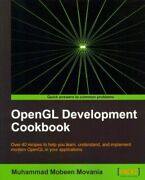 Opengl Development Cookbook Over 40 Recipes To Help You Learn Understand ...