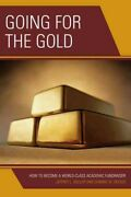Going For The Gold How To Become A World-class Academic Fundraiser Paperba...