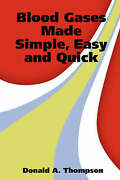 Blood Gases Made Simple Easy And Quick Paperback By Thompson Donald A. Br...