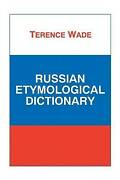 Russian Etymological Dictionary Paperback By Wade T. Brand New Free Shipping