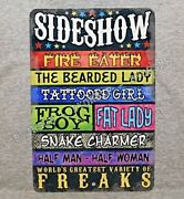 Metal Sign Sideshow Freaks Fire Eater Bearded Lady Snake Charmer Circus Act Odd