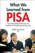What We Learned From Pisa The Outstanding Performance Of Students In Hong Kong