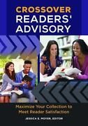 Crossover Readersand039 Advisory Maximize Your Collection To Meet Reader Satisfactio