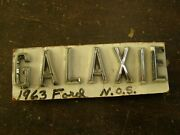 Nos Oem Ford 1963 Galaxie 500 Deck Trunk Lid Letters Emblems Ornaments