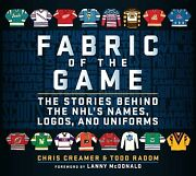 Fabric Of The Game The Stories Behind The Nhland039s Names Logos And Uniforms...