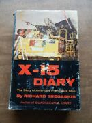 X-15 Diary The Story Of Americaand039s First Space Ship By Richard Tregaskis 1961