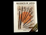 Book Bayonets Of Japan - Collectorand039s Edition Numbered Signed Raymond C. Labar