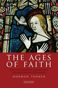 The Ages Of Faith Popular Religion In Late Medieval England And Western Europe