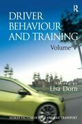 Driver Behaviour And Training [human Factors In Road And Rail Transport]