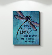 Dragonfly Those We Love Canvas | Fly Beside Us Wall Art Print Home Decor